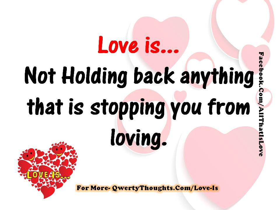 love is not holding back